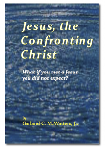 Garland McWatters, author, self-improvement, Jesus, gospels, Bible lessons, New Testament