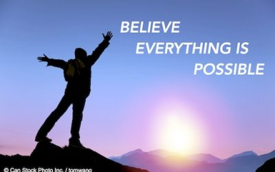 Believe everything is possisble