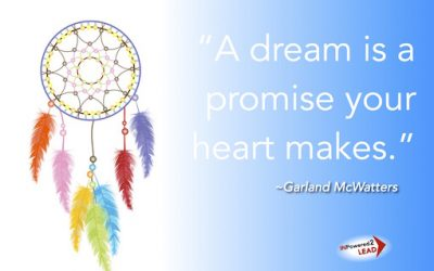 Dreams are promises