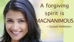 Garland McWatters quote, forgiveness, spirit of forgivenss, big heart, generous, Tulsa, OK