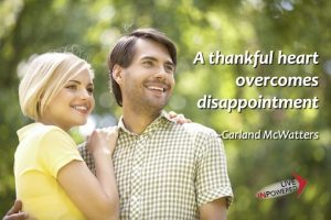Garland McWatters quote, thankfulness, disappointment, overcoming disappointment, optimism, Tulsa, OK