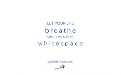 Create whitespace in your life