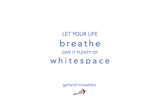 life purpose, priorities, Garland McWatters quote, Tulsa OK, focus, personal growth