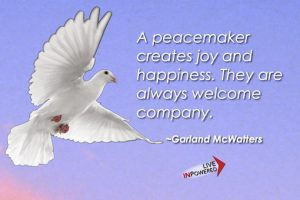 Garland McWatters quote, peace, peacemaking, conflict resolution, Tulsa, OK