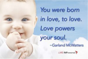 Garland McWatters, love, purpose in life, author, love every, love vibration, higher power, higher calling
