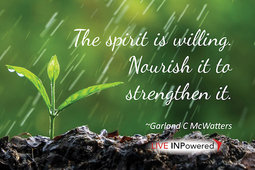 Garland McWatters quote, Tulsa OK, inner strength, personal growth, spirituality, spiritual strength