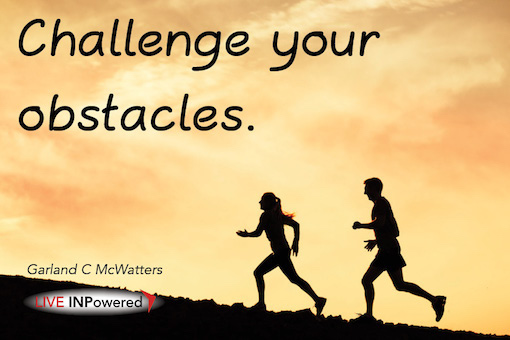 Garland McWatters quote, Tulsa OK, inner strength, personal growth, persistence, overcoming obstacles, grit