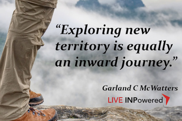 Garland McWatters, INPowered Thoughts, leadership trainer Tulsa, authors Tulsa, self-development, exploring, personal strength, resilience, perseverance