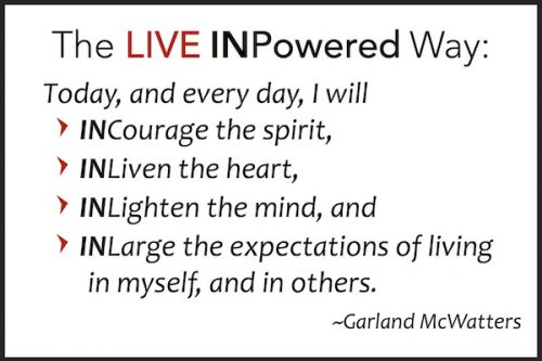 Garland McWatters, leadership trainer Oklahoma, Live INPowered philosophy, positive living, positive thinking, empowerment