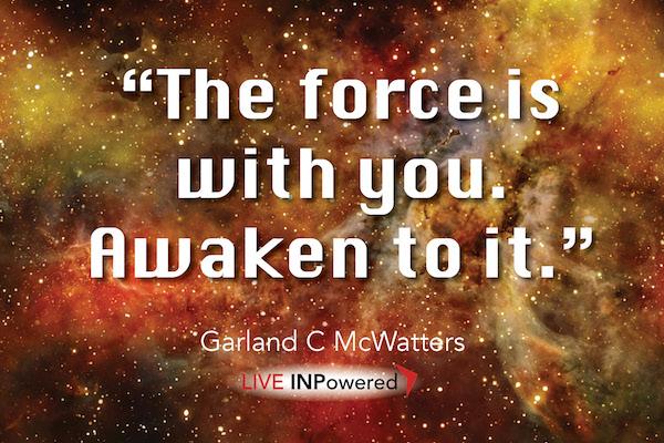 Garland McWatters, INPowering Thoughts, spirituality, soul, God, spiritual awakening, creative energy, empowerment, leadership trainers Tulsa OK