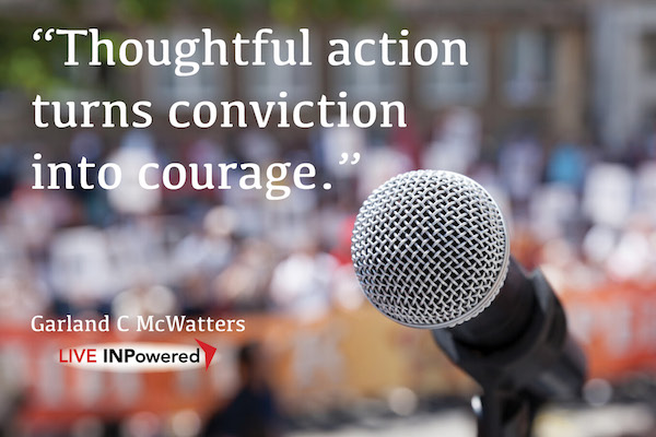 The courage of thoughtful action