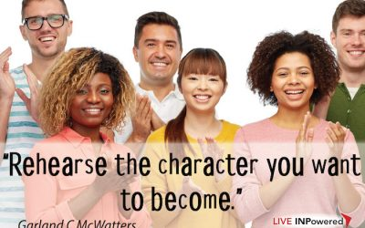 Rehearse the character you want to become