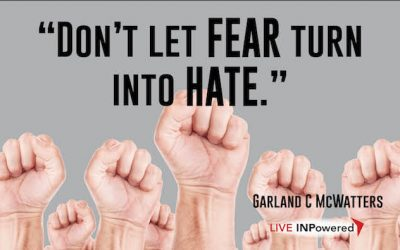 Don't let fear turn into hate