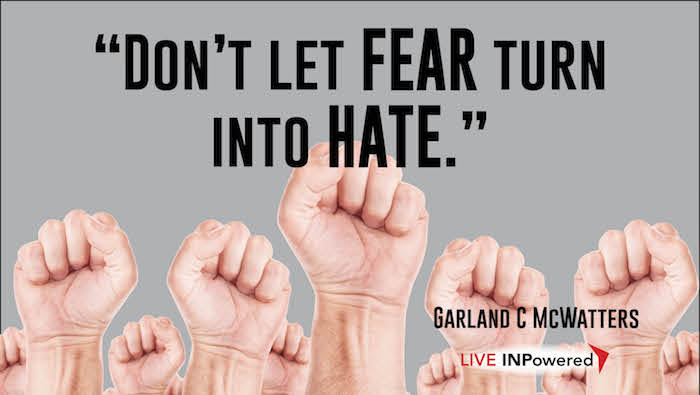 Garland McWatters, Leadership trainer Oklahoma, fear, hate, hate mongering, anger, discrimination