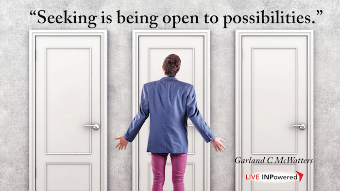 Garland McWattes, Tulsa, Oklahoma leadership trainer, possibilities, seeking, goals, decisions