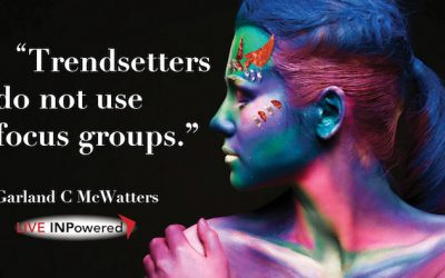 Trendsetters don't use focus groups