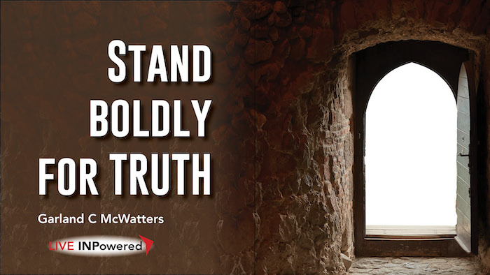 Garland McWatters, Tulsa, Oklahoma, leadership writer, truth, freedom, the truth will make you free, courage