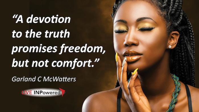 Garland McWatters, Tulsa, Oklahoma, leadership writer, truth, freedom, sacrifice, challenge, seek the truth, self-acceptance
