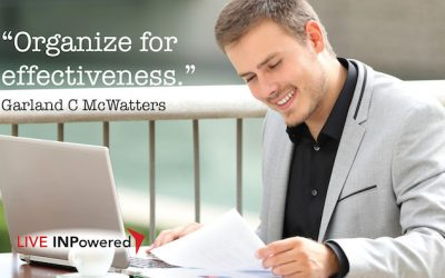 Organize yourself for effectiveness