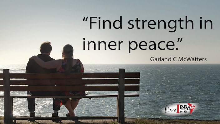 Garland McWatters, INPowering Thoughts, author, Tulsa Oklahoma, inner peace, calmness, encouragement, inner courage, peace of mind, mental toughness