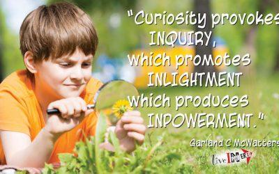 Curiosity produces INPowerment