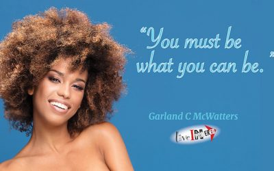 You must be what you can be